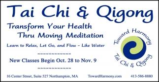 Transform Your Health Thru Moving Meditation