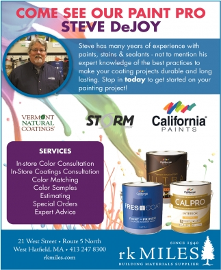 Come See Our Paint Pro Steve DeJoy