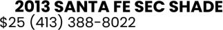 2013 Santa Fe Sec Shade