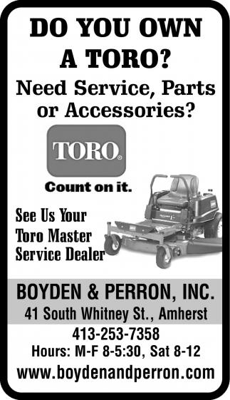 Do You Own a Toro?