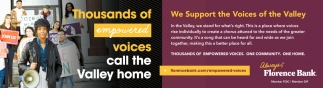 We Support the Voices of the Valley