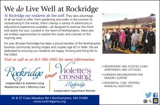 We Do Live Well at Rockridge