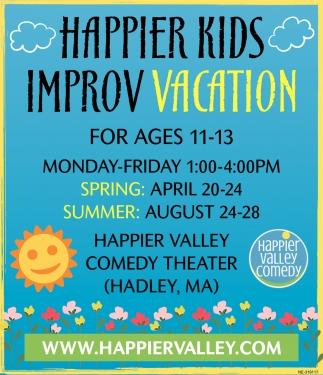 Happier Kids Improv Vacation