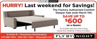 Hurry! Last Weekend for Savings!