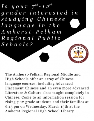 Is your 7th-12th grader interesed in studying Chinese language in the Amherst-Pelham Regional Public Schools?