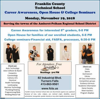 Career Awareness, Open House & College Seminars